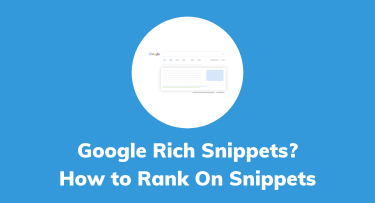Google Snippets? | How To Rank On Featured Snippets