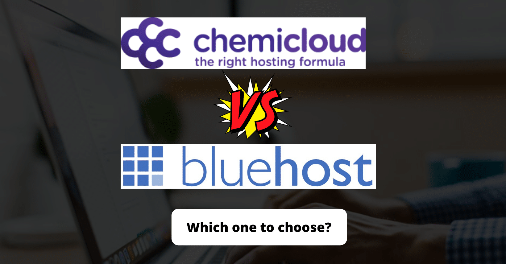 ChemiCloud Vs. Bluehost Hosting Comparison: Which one to choose?