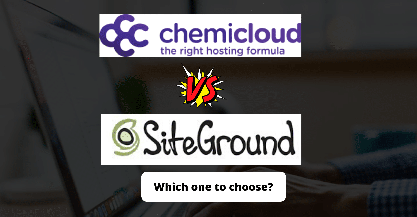 ChemiCloud Vs. SiteGround Hosting Comparison: Which one to choose?