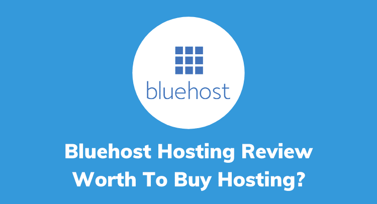 Bluehost Review 2020: Is This Web Hosting Really Worth It?