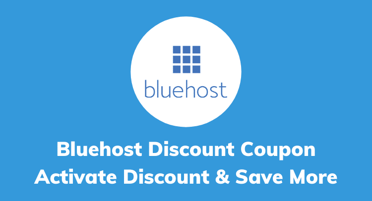 Bluehost Discount Coupon Code, Promo Code: Get 67% OFF