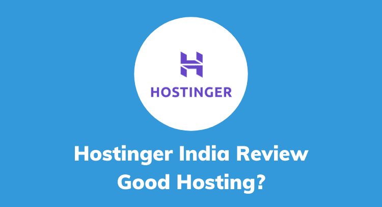 Hostinger India Review 2020: good hosting?
