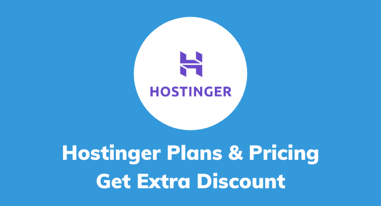 Hostinger Plans & Pricing 2020: Let's Grab the Best oneHostinger Plans & Pricing 2020: Let's Grab the Best one