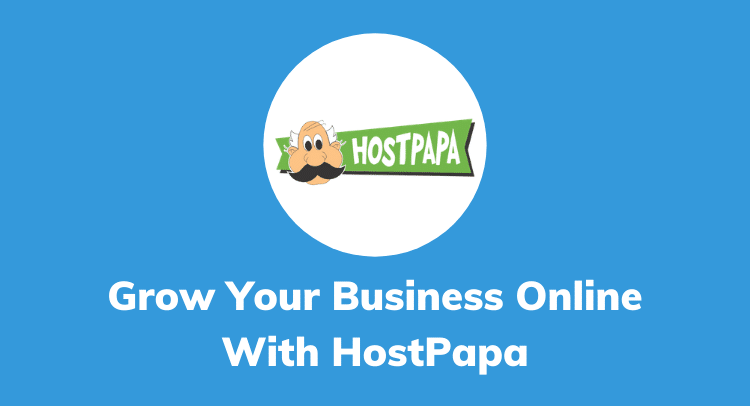 Grow Your Business Online Presence With HostPapa Full Service Web Hosting
