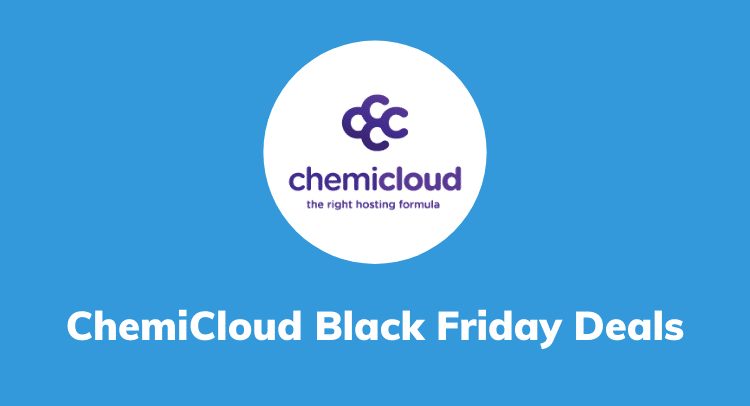 ChemiCloud Black Friday 2020 Deals: Get 65% OFF