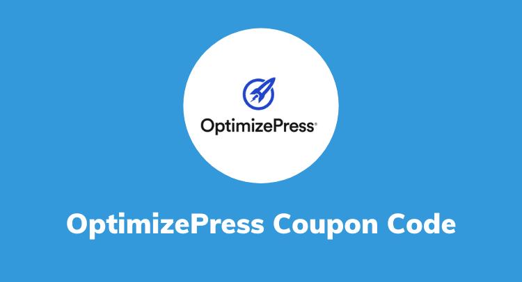 OptimizePress Coupon 2021 (Oct) [60% Discount + Save $100]