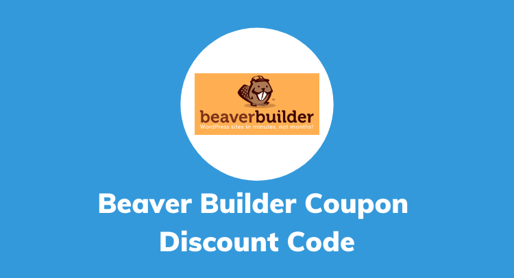 Beaver Builder Coupon Discount Code 2020 (100% Verified Offer)